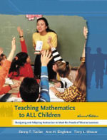 Teaching Mathematics to All Children : Designing and Adapting Instruction to Meet the Needs of Diverse Learners - Benny F. Tucker
