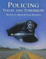 Policing Today and Tomorrow - Cliff Roberson
