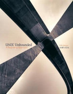 UNIX Unbounded : A Beginning Approach - Leo Gallant