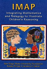 IMap : Integrating Mathematics and Pedagogy to Illustrate Children's Reasoning - San Diego State University Research Foundation, SDSU
