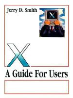 X : A Guide for Users - Jerry D. Smith
