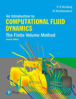 An Introduction to Computational Fluid Dynamics : The Finite Volume Method : 2nd Edition - H. Versteeg
