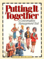 Putting It Together : A Conversation Management Text - Kevin McClure