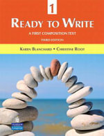 Ready to Write 1 : A First Composition Text - Karen Louise Blanchard