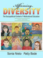 Affirming Diversity : The Sociopolitical Context of Multicultural Education - Sonia Nieto