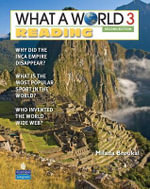 What a World Reading 3 : Amazing Stories from Around the Globe - Milada Broukal