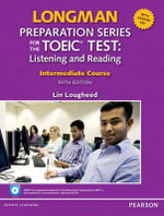 Longman Preparation Series for the TOEIC Test : Listening and Speaking Intermediate + CD-ROM with Audio and Answer Key - Lougheed