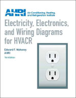 Electricity, Electronics and Wiring Diagrams for HVACR : XIII - Edward F. Mahoney