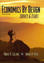 Economics by Design : Survey and Issues - Robert A. Collinge