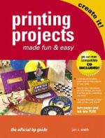 Printing Projects Made Fun and Easy - Jan S. Smith