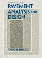 Pavement Analysis and Design : A Multimodal Systems Approach - Y.H. Huang