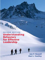 Understanding Behaviors for Effective Leadership - Jon P. Howell