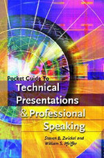 Pocket Guide to Technical Presentations and Professional Speaking - William S. Pfeiffer