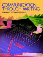 Communication Through Writing : 60 Units of Vocabulary Reference and Practice. Sel... - Margaret Coffey