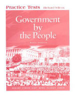 Government by the People : Practice Tests-basic Version - James MacGregor Burns