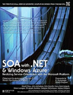SOA with .NET and Windows Azure : Realizing Service-orientation with the Microsoft Platform - Erl Thomas