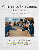 Collective Bargaining Simulated - Jerry Smith
