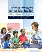 Teaching Struggling and At-Risk Readers : A Direct Instruction Approach - Douglas W. Carnine