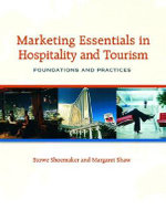 Marketing Essentials in Hospitality and Tourism : Foundations and Practices - Robert Lewis