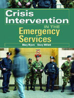 Crisis Intervention in the Emergency Services - Mary Myers