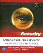 Disaster Recovery : Principles and Practices - April Wells