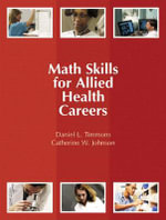 Math Skills for Allied Health Careers - Daniel L. Timmons