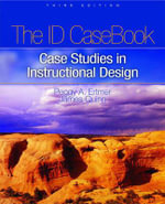 The I.D. Casebook : Case Studies in Instructional Design - Peggy A. Ertmer