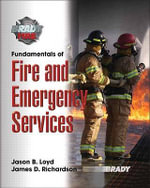 Fundamentals of Fire and Emergency Services with MyFireKit - Jason B. Loyd