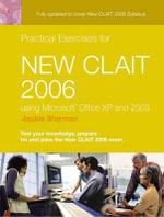 Practical Exercises for New CLAIT 2006 for Office XP & 2003