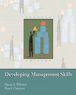 Developing Management Skills : Strategies for Extraordinary Performance - David A. Whetten