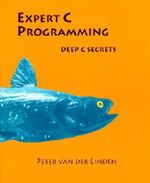 Expert C Programming : Deep C Secrects - Peter van der Linden