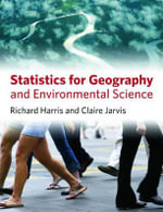 Statistics for Geography and Environmental Science : An Introduction - Richard Harris