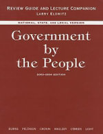 Government by the People : National State and Local Version Practice Tests - James MacGregor Burns