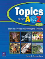 Topics from A to Z : Bk. 2 - Irene E. Schoenberg