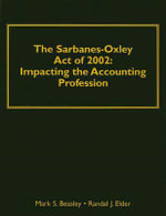 Understanding Sarbane-Oxley Act of 2002 : Impacting the Accounting Profession - Randal J. Elder