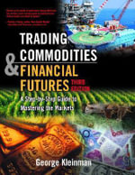Trading Commodities and Financial Futures, Adobe Reader - George Kleinman