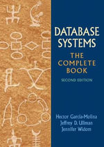Database Systems : The Complete Book - Jeffrey D. Ullman