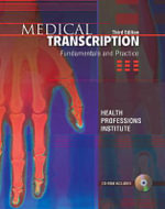 Medical Transcription : Fundamentals and Practice - Health Professions Institute