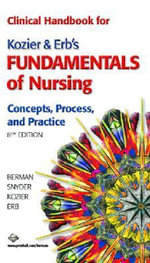 Fundamentals of Nursing : Clinical Handbook - Audrey J. Berman