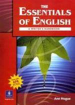 The Essentials of English with APA Student Book and Workbook : WITH APA Student Book AND Workbook - Ann Hogue