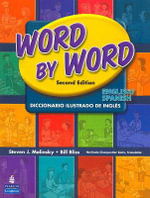 Word by Word Picture Dictionary English/Spanish Edition - Steven J. Molinsky