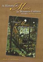 A History of Music in Western Culture : CD Set v. 1 - Mark Evan Bonds