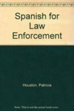 Spanish for Law Enforcement : Student Audio CDs - Patricia Houston