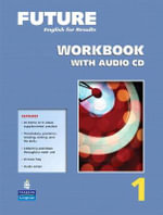Future 1 Workbook with Audio CDs - Margot F. Gramer