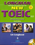 Longman Preparation Series for the New TOEIC Test : Introductory Course (with Answer Key), with Audio Cd and Audioscript - Lin Lougheed