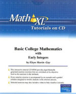 MathXL Tutorials on CD for Basic College Mathematics with Early Integers - Elayn Martin-Gay