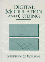 Digital Modulation and Coding - Stephen G. Wilson