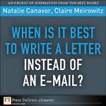 When Is It Best to Write a Letter Instead of an E-mail? - Canavor Natalie