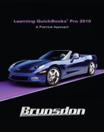 Learning Quickbooks 2010 and QuickBooks 2010 Software : A Practical Approach [With CDROM] - Terri E. Brunsdon