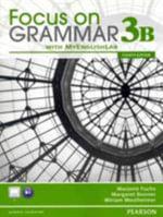 Focus on Grammar 3B Split : Student Book with MyEnglishLab - Marjorie Fuchs